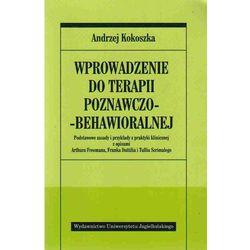 Wprowadzenie do terapii poznawczo-behawioralnej (opr. miękka)