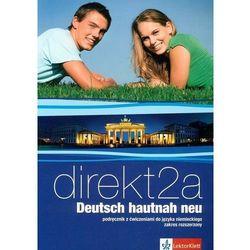Direkt Deutsch hautnah neu 2a /CD gratis/ (opr. miękka)