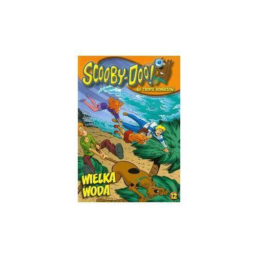 Scooby Doo Na tropie komiksów 12 Wielka woda