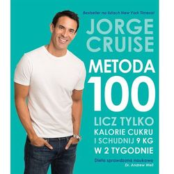 Metoda 100. Licz tylko kalorie cukrowe