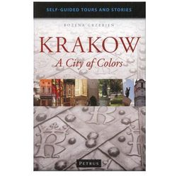 Krakow a City of Colors Przewodnik po Krakowie w języku angielskim