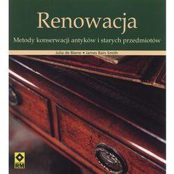 Renowacja. Metody konserwacji antyków i starych przedmiotów (opr. miękka)