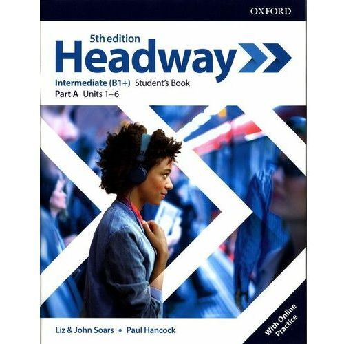 Headway: Intermediate: Student's Book A with Online Practice (opr. broszurowa)