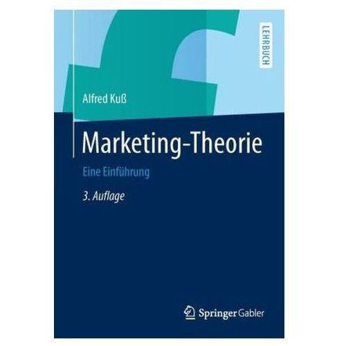 Marketing-Theorie Kuß, Alfred