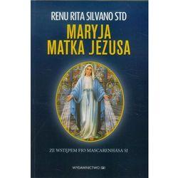 Maryja Matka Jezusa - Dostępne od: 2013-11-27 (opr. miękka)