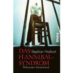 Das Hannibal-Syndrom Harbort, Stephan