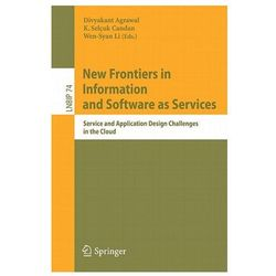 New Frontiers in Information and Software as Services