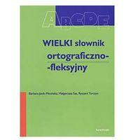 Wielki słownik ortograficzno-fleksyjny