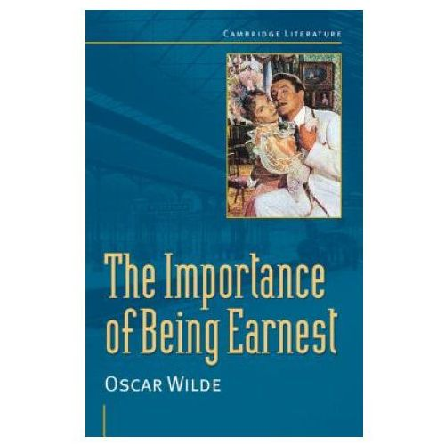 Oscar Wilde: 'The Importance of Being Earnest'