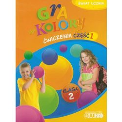 Gra w kolory. Klasa 2. Szkoła podstawowa. Ćwiczenia cz. 1 (opr. miękka)