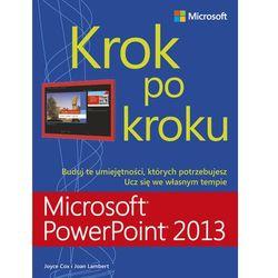 Microsoft PowerPoint 2013 Krok po kroku (opr. miękka)