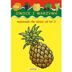 Owoce i warzywa Malowanki od lat 2