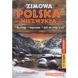 Polska Niezwykła zimowa przewodnik Demart (opr. broszurowa)