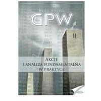 GPW II - Akcje i analiza fundamentalna w praktyce - Marcin Krzywda