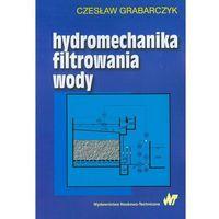 Hydromechanika filtrowania wody (opr. miękka)