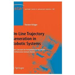 On-Line Trajectory Generation in Robotic Systems