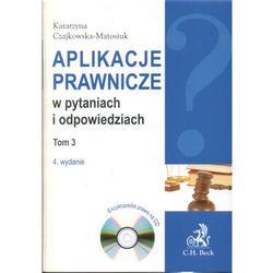 Aplikacje prawnicze w pytaniach i odpowiedziach. Tom 3 + CD. Wydanie 4. Encyklopedia prawa na CD (opr. miękka)