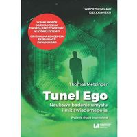 Tunel Ego - Thomas Metzinger - ebook