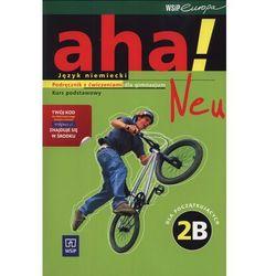 AHA! 2B Neu podr CD Gratis ZP 2011N WSiP (opr. broszurowa)