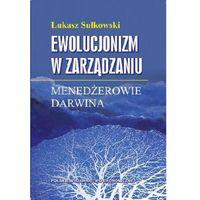 Ewolucjonizm w zarządzaniu (opr. kartonowa)