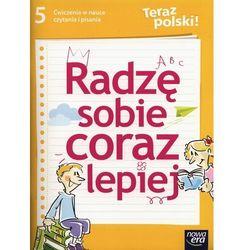 J. Polski SP 5 Teraz polski! ćw. w nauce czytania - Alina Żwirblińska, Urszula Kiczak (opr. miękka)