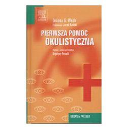 Pierwsza pomoc okulistyczna (opr. twarda)