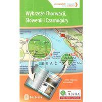 Wybrzeże Chorwacji, Słowenii I Czarnogóry. Przewodnik - Celownik. Wydanie 1 (opr. miękka)