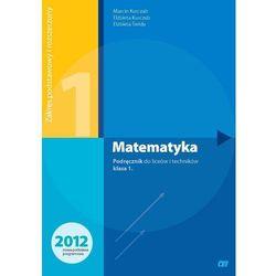 Matematyka 1 podręcznik zakres podstawowy i rozszerzony (opr. miękka)