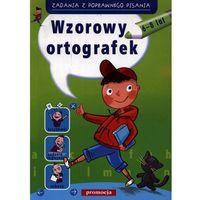 Wzorowy ortografek 6-8 lat (opr. miękka)