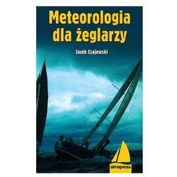 Meteorologia dla żeglarzy - Jacek Czajewski