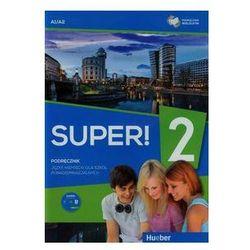 Super! 2 Podręcznik wieloletni + CD A1/A2 - Wysyłka od 3,99 - porównuj ceny z wysyłką (opr. miękka)