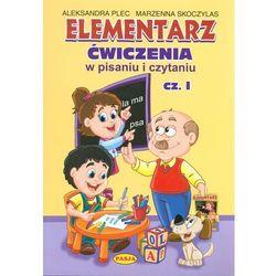 Elementarz Ćwiczenia w pisaniu i czytaniu Cz.1 (opr. broszurowa)