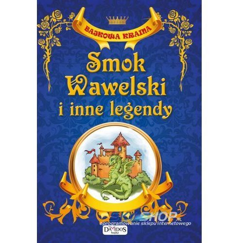 Smok Wawelski I Inne Legendy (opr. twarda)