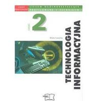 Technologia informacyjna. Liceum, część 2. Informatyka. Podręcznik + zakładka do książki GRATIS (opr. miękka)