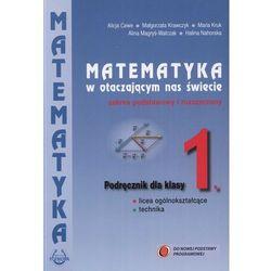 Matematyka w otaczającym nas świecie. Klasa 1, liceum i technikum. Podręcznik. Zakres podst./rozsz. (opr. broszurowa)