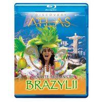 Odkryte tajemnice Brazylii (Blu-ray, seria Discovery Atlas)