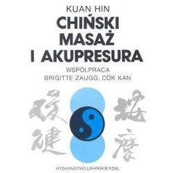 Chiński masaż i akupresura