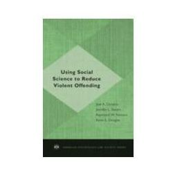 EBOOK Using Social Science to Reduce Violent Offending