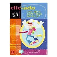 CLIC-ADO - Les gars sont tous pareils! + CD Audio