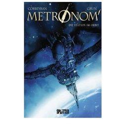 Metronom - Die Station im Orbit