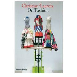 Christian Lacroix on Fashion