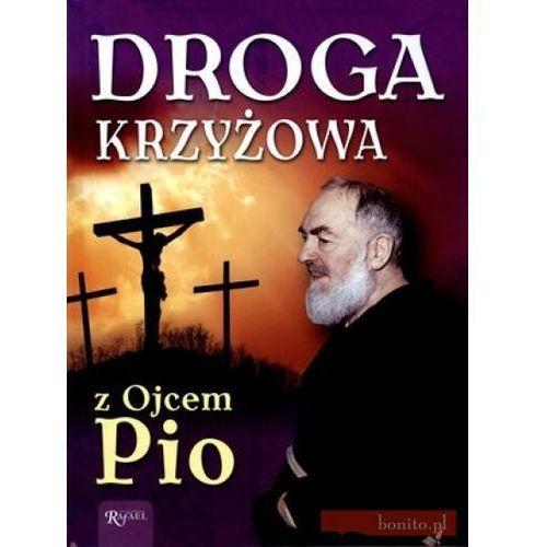 Droga Krzyżowa z Ojcem Pio (opr. twarda)