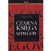 Czarna Księga Szpiegów - Wysyłka od 3,99 - porównuj ceny z wysyłką (opr. twarda)