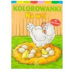 Kolorowanki Na wsi - Praca zbiorowa