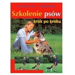 Szkolenie psów - krok po kroku (opr. twarda)
