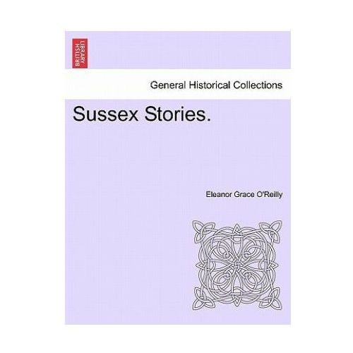Sussex Stories, Vol. I