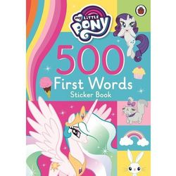 My Little Pony: 500 First Words Sticker Book (opr. miękka)