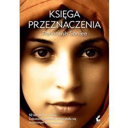 Księga przeznaczenia - Dostępne od: 2013-11-13 (opr. twarda)