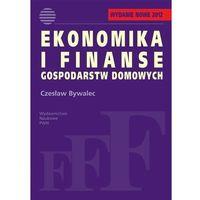 Ekonomika i finanse gospodarstw domowych (opr. miękka)