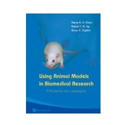 EBOOK Using Animal Models In Biomedical Research